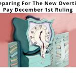 new-December-1st-overtime-pay-ruling