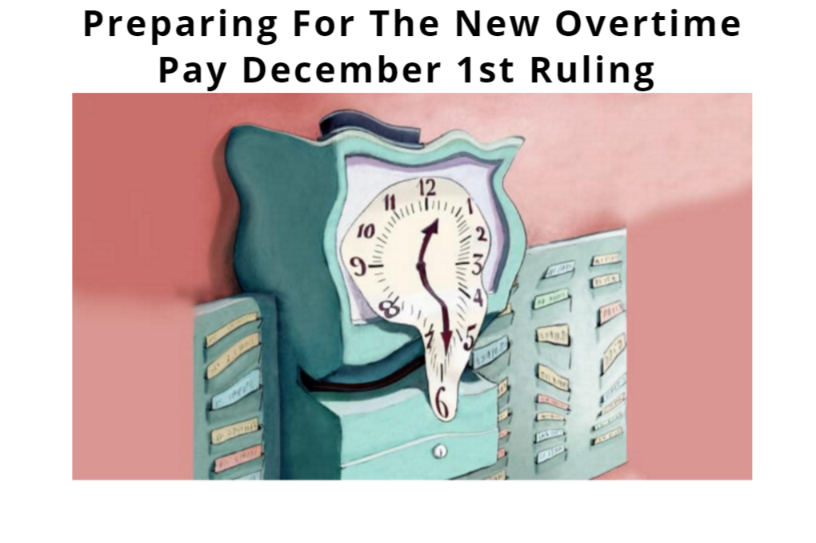 Department of Labor: New Overtime Rule Effective December 1, 2016 Could be halted