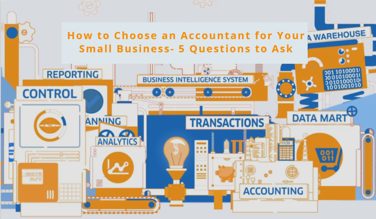 5 questions to ask when picking a CPA accountant for your Small Business