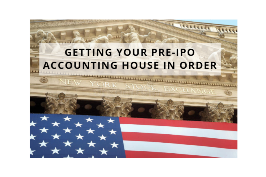 How to Get Your Critical Pre-IPO Accounting House Measures In-Order