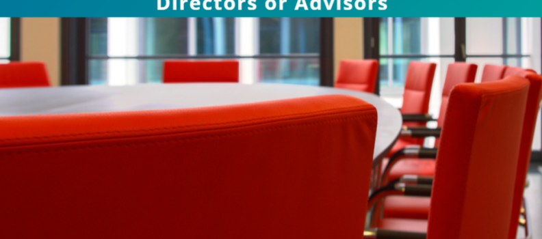 Tax benefits of Setting up Your Board of Directors or Advisors