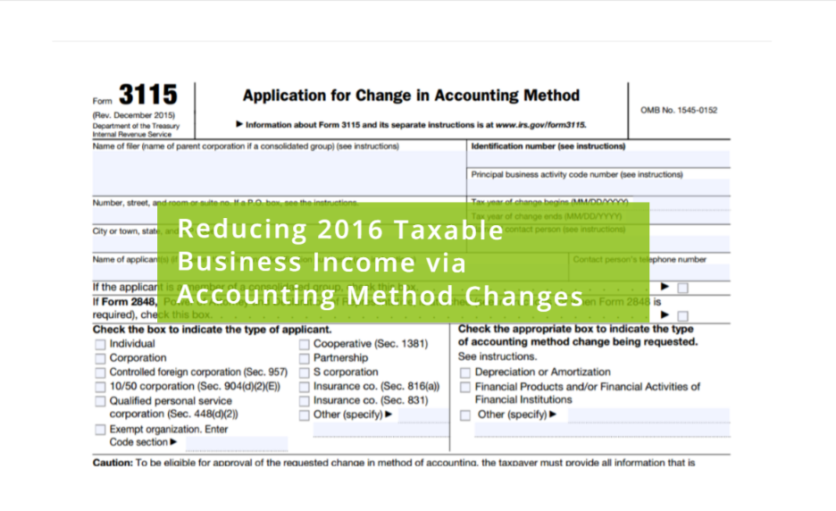 Reducing 2016 Taxable Business Income via Accounting Method Changes