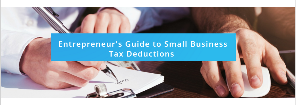 An entrepreneur's guide to small business tax deductions