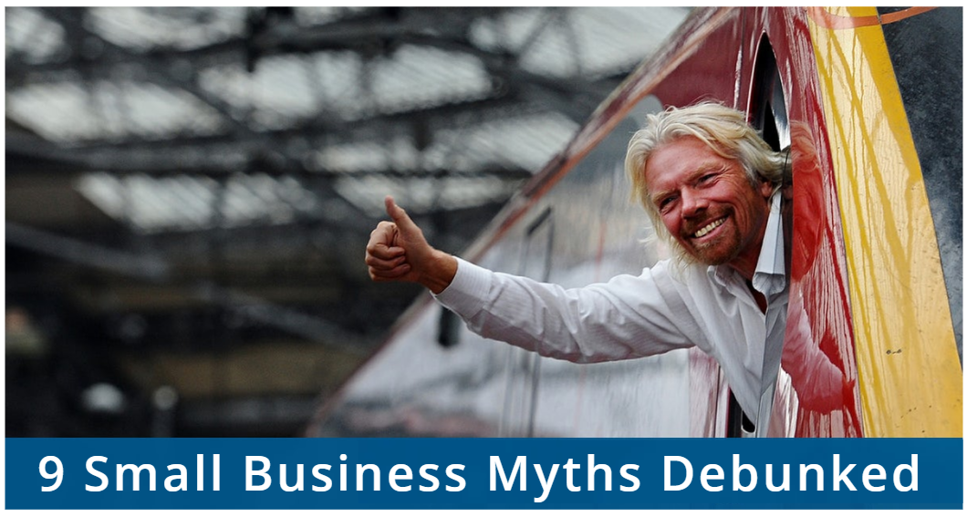 9 Small Business Myths Debunked