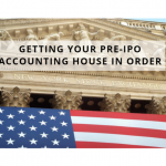 GETTING YOUR PRE-IPO ACCOUNTING HOUSE IN ORDER
