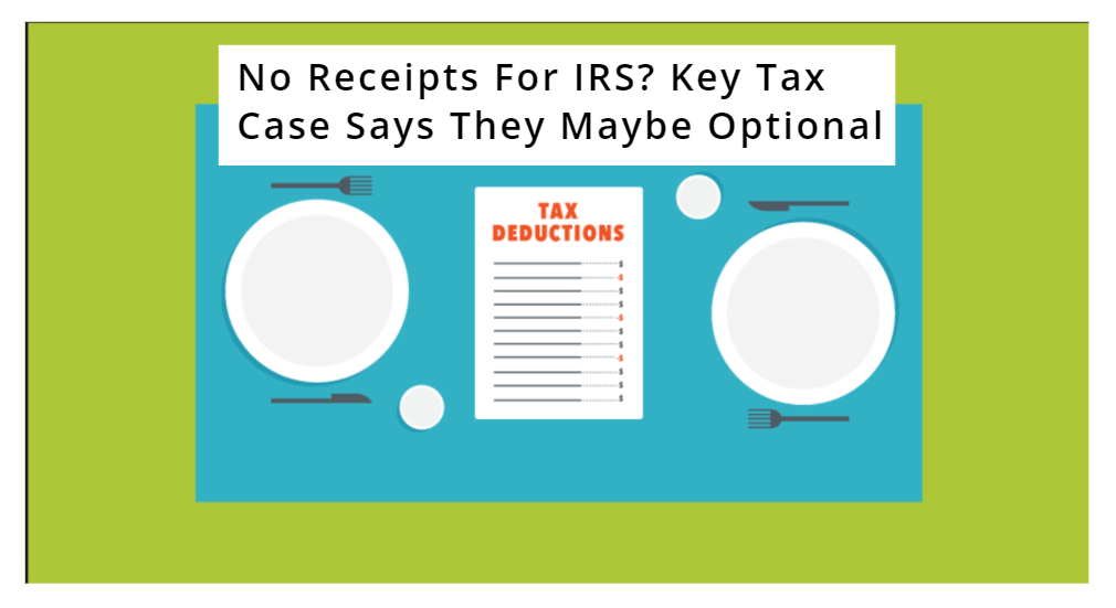Tax Deduction Receipt Requirements: The IRS & The Cohan Rule and No Receipts