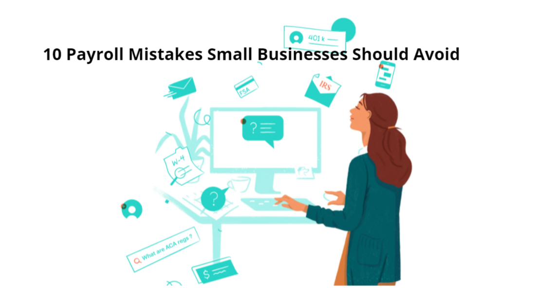 10 Common Payroll Errors a Small Business Must Avoid