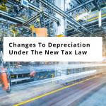 depreciation-changes-under-tax-reform