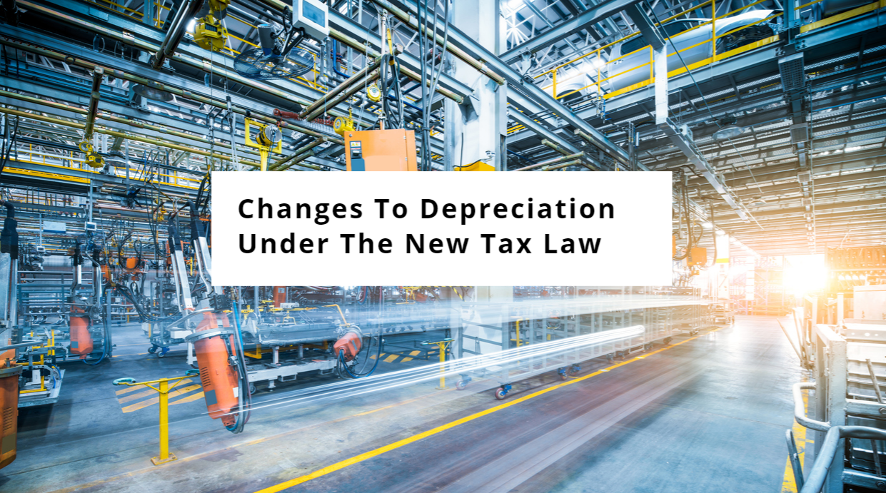 How New Depreciation Tax Law Changes will Impact Restaurant, Real Estate & Retail Businesses